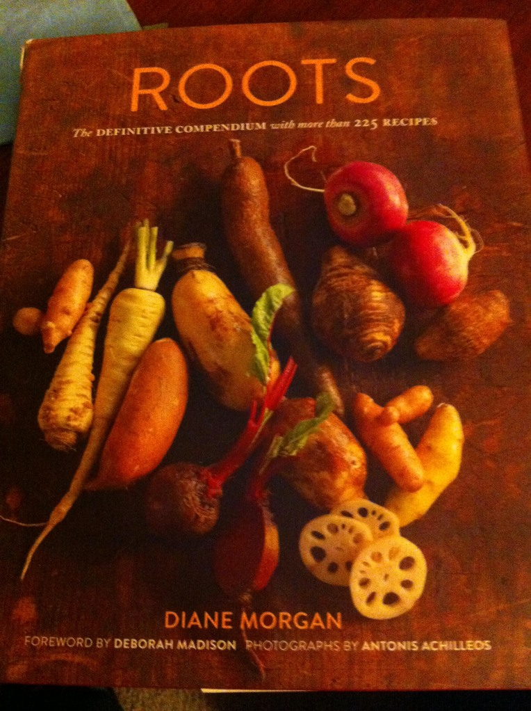 Roots, Diane Morgan, Chronicle Books, cookbook